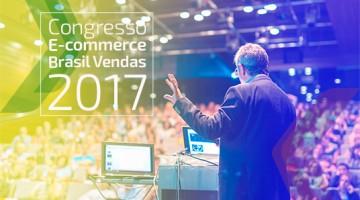 Congresso E-Commerce Brasil Vendas 2017