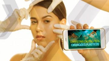 Marketing digital para cirurgiões plásticos