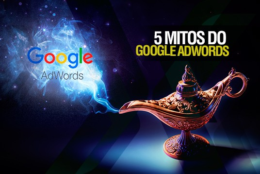 5 mitos do Google AdWords