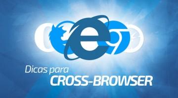Dicas para Cross-Browser