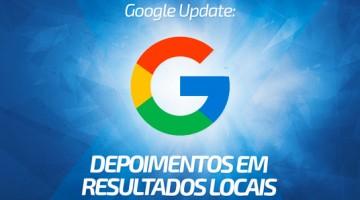 Google Update: depoimentos em resultados locais