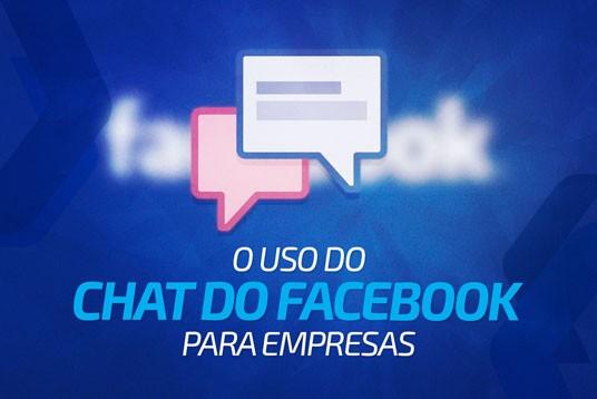 O uso do Chat do Facebook para empresas