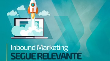 Inbound Marketing segue relevante
