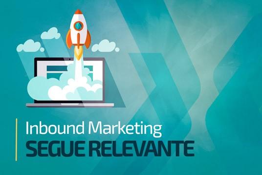 Inbound Marketing segue relevante