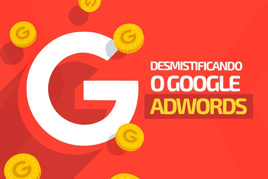 Desmistificando o Google AdWords