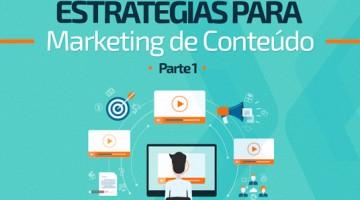 Estratégias para Marketing de Conteúdo – Parte 1