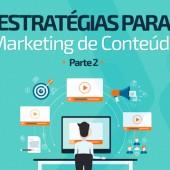 Estratégias para Marketing de Conteúdo – Parte 2