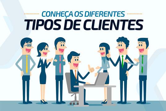 Conheça os diferentes tipos de clientes