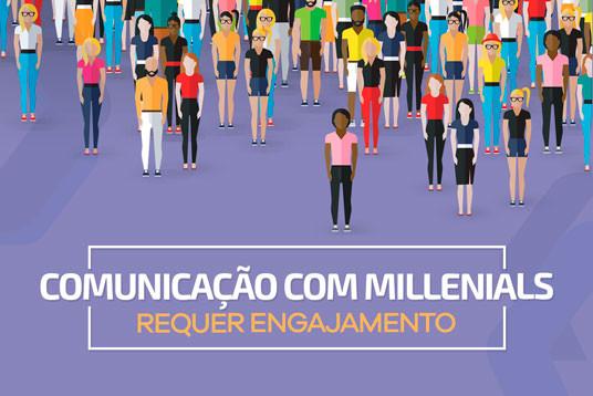 Comunicação com Millennials requer engajamento