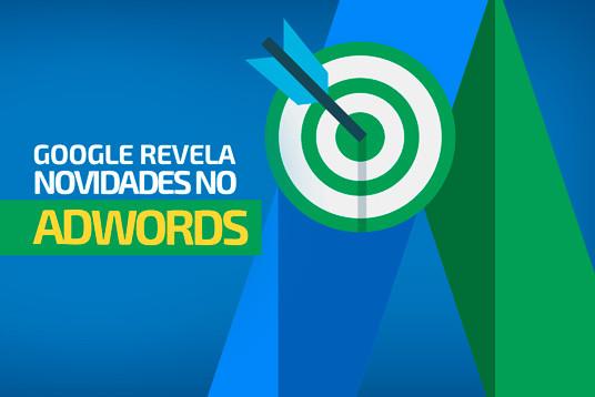 Google revela novidades no AdWords