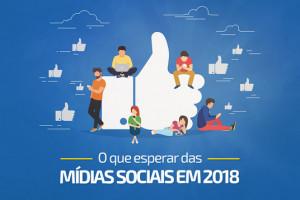 O que esperar das mídias sociais em 2018?