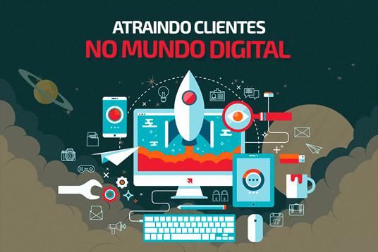 Atraindo clientes no mundo digital