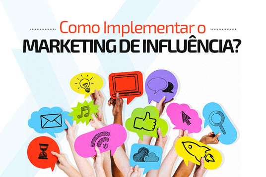 Como implementar o marketing de influência?