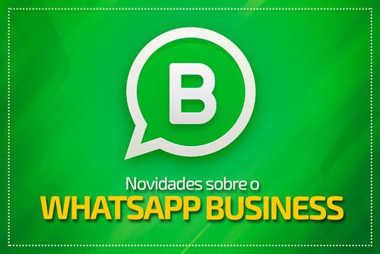 Novidades sobre o WhatsApp Business