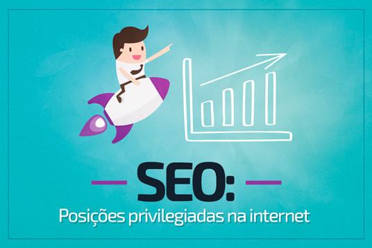 SEO – Posições privilegiadas na internet